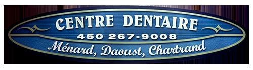 Centre dentaire Ménard, Daoust, Chartrand